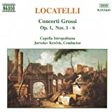 Locatelli: Concerti Grossi, Op. 1, Nos. 1- 6