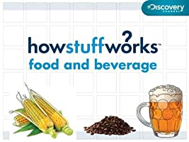 How Stuff Works: Food and Beverage Season 1