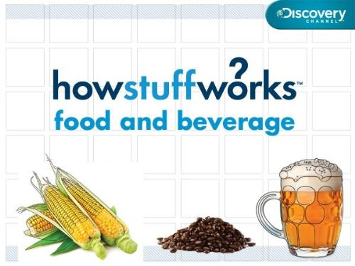 How Stuff Works: Food and Beverage Season 1