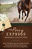 img - for The Pony Express Romance Collection: Historic Express Mail Route Delivers Nine Inspiring Romances book / textbook / text book