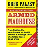 Armed Madhouse (0136054382) by Palast, Greg