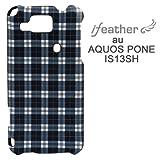 iFeather Fashion au Sharp AQUOS Phone(IS13SH)専用 ケース/カバー Check-NavyIFIS13PCHK-NV