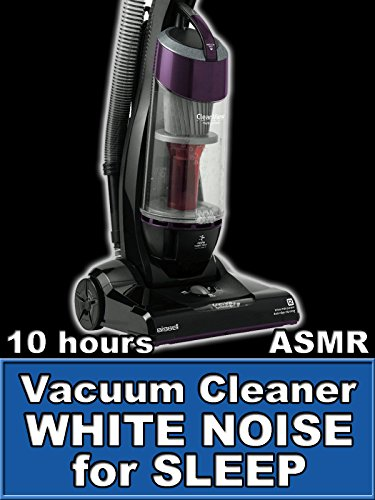 Vacuum Cleaner White Noise Sounds for Sleep 10 Hours ASMR