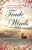 Trade Winds (Choc Lit) (Kinross Series Book 1) (English Edition)