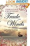 Trade Winds (Choc Lit) (Kinross Serie...