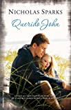 Querido John (Spanish Edition)