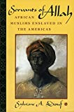 img - for Servants of Allah: African Muslims Enslaved in the Americas book / textbook / text book