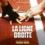 echange, troc Patrick Doyle - La Ligne Droite (B.O.F)