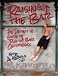 Raising the Bar: The Definitive Guide...