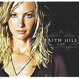 Cry [Audio CD] Hill.Faith
