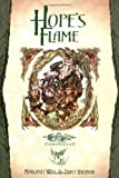 Hope's Flame: Dragons of Spring Dawning, Vol. 1 (Dragonlance Chronicles, Part 5) (0786930993) by Margaret Weis