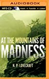 H. P. Lovecraft At the Mountains of Madness