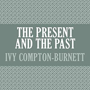 The Present and the Past Audiobook