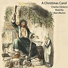 A Christmas Carol Audiobook by Charles Dickens Narrated by Alan Munro