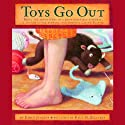 Toys Go Out (       UNABRIDGED) by Emily Jenkins Narrated by Melanie Martinez