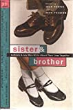 img - for Sister & Brother: Lesbians & Gay Men Write About Their Lives Together book / textbook / text book