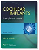Cochlear Implants: Principles and Practices