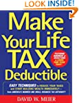 Make Your Life Tax Deductible: Easy T...