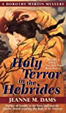 img - for Holy Terror in the Hebrides (Dorothy Martin Mysteries, No. 3) book / textbook / text book