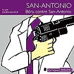 Béru contre San-Antonio (San-Antonio 65) | Frédéric Dard