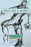 img - for Trees on a Slope (Paper) (Modern Korean Fiction, 1) book / textbook / text book