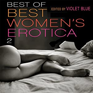 Best of Best Women's Erotica 2 | [Violet Blue (editor)]