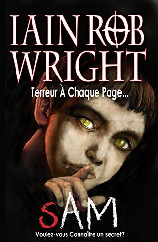 Sam: un roman d'horreur - Iain Rob Wright