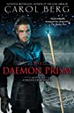 The Daemon Prism: A Novel of the Collegia Magica (0451464346) by Berg, Carol
