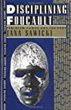img - for By Jana Sawicki Disciplining Foucault: Feminism, Power, and the Body (Thinking Gender) [Paperback] book / textbook / text book