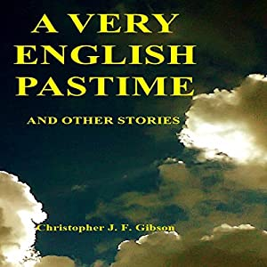 A Very English Pastime and Other Stories Audiobook