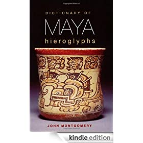 Dictionary of Maya Hieroglyphs
