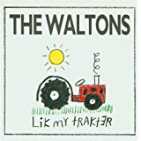 Lik my trakterby The Waltons
