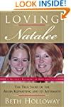 Loving Natalee: The True Story of the...
