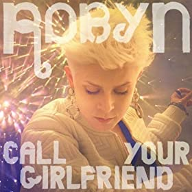 Call Your Girlfriend (Azari & III Remix)