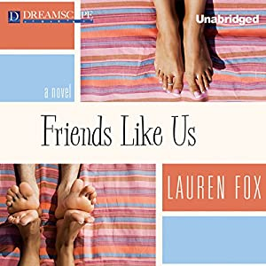 Friends Like Us Audiobook