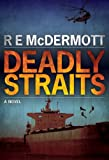 Deadly Straits (A Tom Dugan Novel)