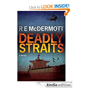 Like thrillers? Use these magical Kindle book search tools to find these great bargains in the thriller, mystery, and suspense categories, sponsored by our brand new Thriller of the Week, R.E. McDermott's DEADLY STRAITS – 76 out of 79 rave reviews!