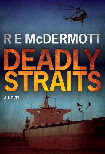 Deadly Straits (For Tom Clancy and W.E.B. Griffin Fans)