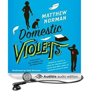 Domestic Violets: A Novel