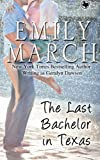 The Last Bachelor in Texas (Cedar Dell, Texas Book 2)