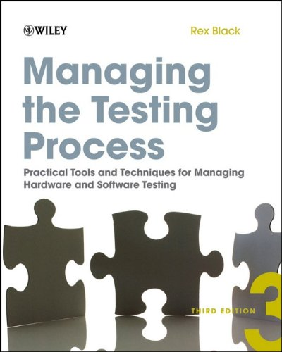 Managing the Testing Process: Practical Tools and...