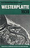 img - for Westerplatte 1939 [i.e. neunzehnhundertneununddreizig] (Einzelschriften zur militarischen Geschichte des Zweiten Weltkrieges) (German Edition) book / textbook / text book