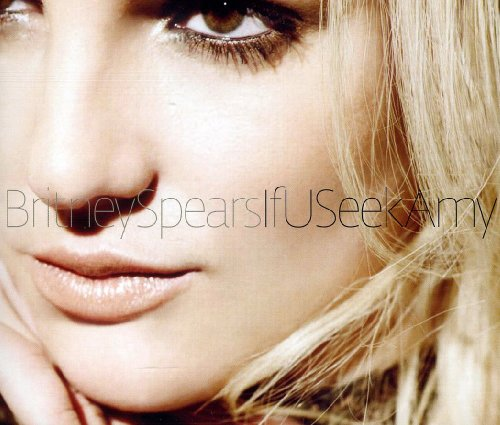 Britney Spears - If U Seek Amy - Zortam Music