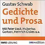 Gustav Schwab: Gedichte und Prosa | Gustav Schwab