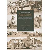 [(Remembering Awatovi: The Story of an Archaeological Expedition in Northern Arizona, 1935-1939)] [Author: Hester...