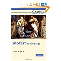 Mozart on the Stage (Composers on the Stage)