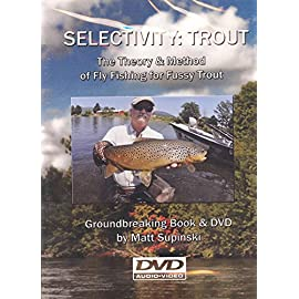 Selectivity Trout - The Theory & Method of Fly Fishing for Fussy Trout by Matt A. Supinski (2 Hour Tutorial Fly Fishing DVD)