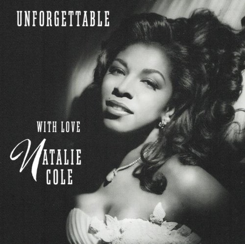 Unforgettable by Natalie Cole