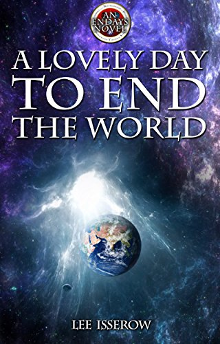 Newly free horror fantasy and scifi kindle book lists for 2018 07 13 a lovely day to end the world endays book 1 by lee isserow 000 153 pages 50 out of 50 1 reviews 38 in kindle store kindle ebooks mystery fandeluxe Image collections