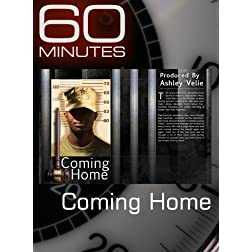60 Minutes - Coming Home